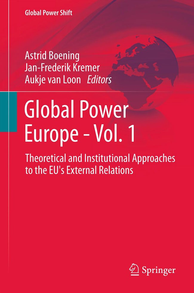 Boening/Kremer/van Loon (eds.): Global Power Europe – Vol. 1 / Vol. 2