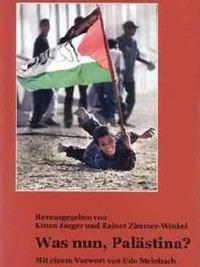 Jaeger, Kinan / Zimmer-Winkel, Rainer (Hrsg.): Was nun Palästina?