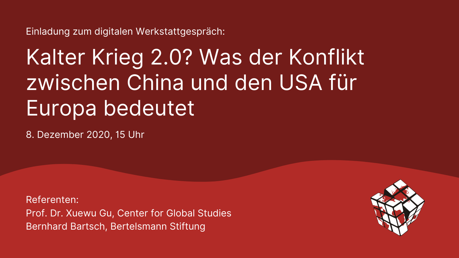 """Einladung zu """"Kalter Krieg 2.0? Was der Konflikt zwischen China und den USA für Europa bedeutet"""""""
