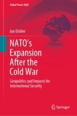 Eichler, Jan: NATO's Expansion After the Cold War